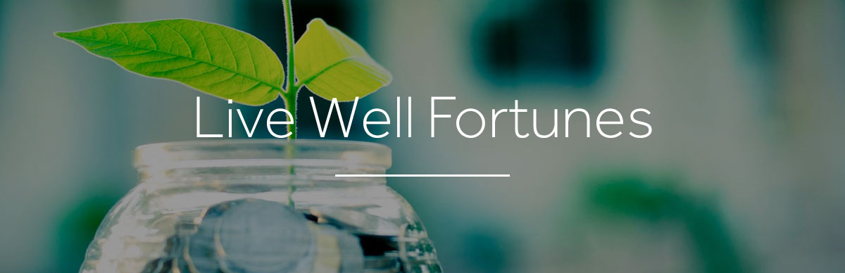 Live Well Fortunes